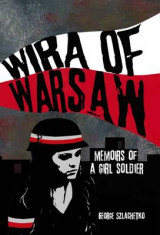 Omslag - Wira of Warsaw: Memoirs of a Girl Soldier