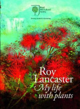 Omslag - Roy Lancaster: My Life with Plants