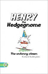 Omslag - Henry the Hedgegnome the Unfunny Clown