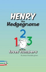 Omslag - Henry the Hedgegnome loves numbers