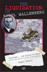 Omslag - The Liquidation of Raoul Wallenberg