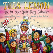 Thea Lemon and Her Super Sporty Fairy Godmother: Book 2 av Mark Lemon (Heftet)