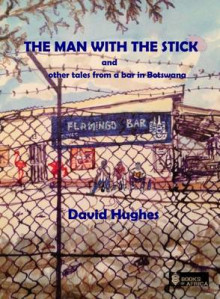 The Man with the Stick av David Hughes (Heftet)