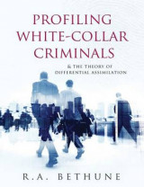 Omslag - Profiling White-Collar Criminals & the Theory of Differential Assimilation