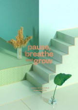 Omslag - Pause, Breathe and Grow