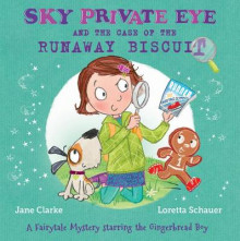 Sky Private Eye and the Case of the Runaway Biscuit av Jane Clarke (Heftet)