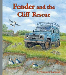 Fender and the Cliff Rescue: 6th book in the Landy and Friends Series 6 av Veronica Lamond (Innbundet)