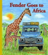 Omslag - Fender Goes to Africa: 8th book in the Landy and Friends Series 8