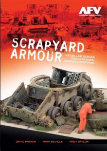 Scrapyard Armour av David Parker, Mark Neville og Andy Taylar (Heftet)