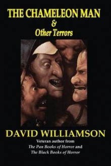 The Chameleon Man & Other Terrors av David Williamson (Heftet)