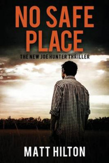No Safe Place av Matt Hilton (Heftet)