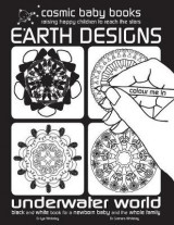 Omslag - Earth Designs: Underwater World Colouring Book : Black and White Book for a Newborn Baby and the Whole Family: Earth Designs: Black and White Book for a Newborn Baby and the Whole Family 2