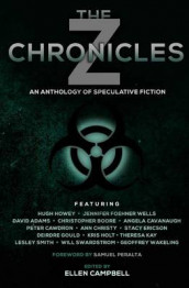 The Z Chronicles av David Adams, Hugh Howey og Jennifer Foehner Wells (Heftet)