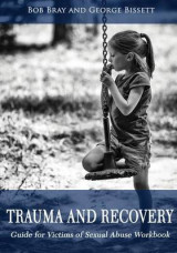 Omslag - Trauma and Recovery Guide for Victims of Sexual Abuse Workbook