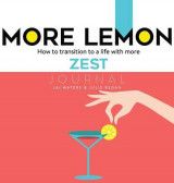 Omslag - More Lemon. How to Transition to a Life with More Zest
