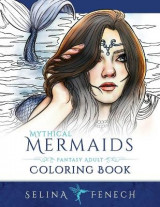 Omslag - Mythical Mermaids - Fantasy Adult Coloring Book