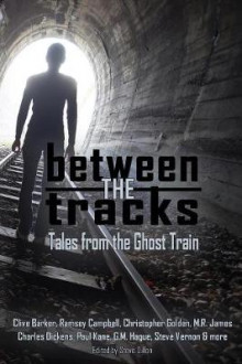Between the Tracks av Clive Barker (Heftet)