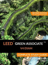 Omslag - Leed Green Associate V4 Exam Complete Study Guide (Second Edition)
