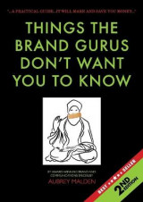 Omslag - Things the Brand Gurus Don't Want You to Know (2nd Edition)