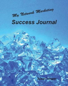 My Network Marketing Success Journal av Susan Cooper (Heftet)