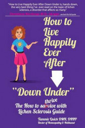 "How to Live Happily Ever After ""Down Under"" av Tammie Quick (Heftet)"