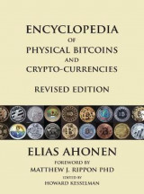 Omslag - Encyclopedia of Physical Bitcoins and Crypto-Currencies, Revised Edition