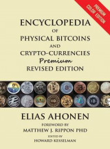 Omslag - Encyclopedia of Physical Bitcoins and Crypto-Currencies, Premium Revised Edition