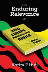 Omslag - The Enduring Relevance of Walter Rodney's How Europe Underdeveloped Africa