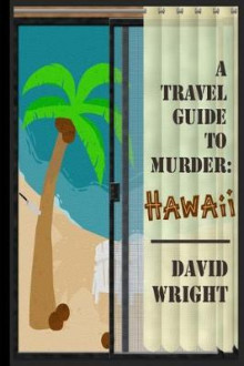 A Travel Guide to Murder av David Wright (Heftet)