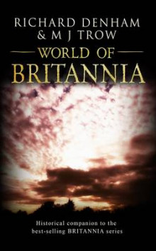 World of Britannia: Historical Companion to the Britannia Series av M. J. Trow (Heftet)