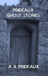Omslag - Prideaux Ghost Stories