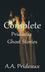 Omslag - Complete Prideaux Ghost Stories 2017