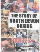 Omslag - The Story of North Devon Boxing: Volume Two, Part 2