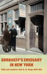 Omslag - Gurdjieff's Emissary in New York