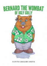 Omslag - Bernard the Wombat of Ugly Gully