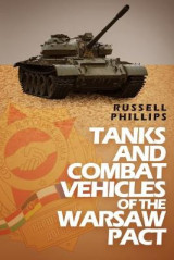 Omslag - Tanks and Combat Vehicles of the Warsaw Pact