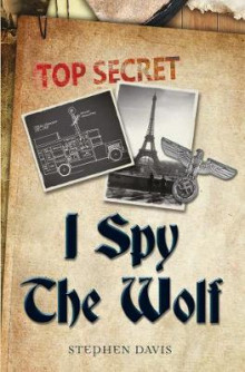 I Spy the Wolf av Stephen Davis (Heftet)