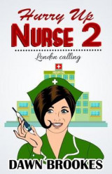 Omslag - Hurry up Nurse 2: