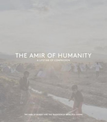 The Amir of Humanity: A Lifetime of Compassion av Andrew White (Innbundet)