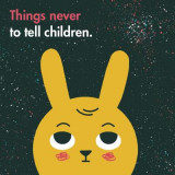 Omslag - Things Never to Tell Children