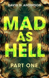 Omslag - MAD AS HELL: Part One: 1