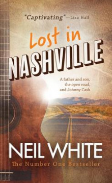 Lost in Nashville av Neil White (Heftet)