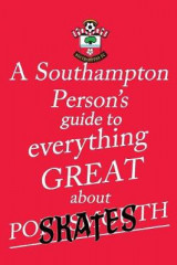 Omslag - A Southampton Person's Guide to Everything Great About Portsmouth