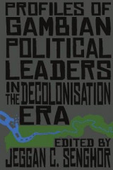 Omslag - Profiles of Gambian Political Leaders in the Decolonisation Era