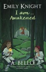 Omslag - Emily Knight I am... Awakened