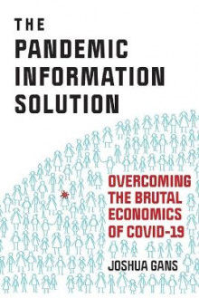 The Pandemic Information Solution av Joshua Gans (Heftet)
