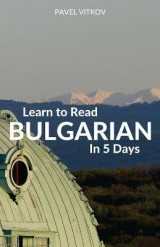 Omslag - Learn to Read Bulgarian in 5 Days
