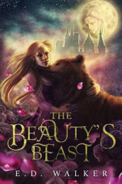 The Beauty's Beast av E D Walker (Heftet)