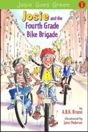 Josie and the Fourth Grade Bike Brigade av Antonia Bruno, Kenny Bruno og Beth Handman (Heftet)