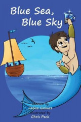 Omslag - Blue Sea, Blue Sky (Teach Kids Colors -- The Learning-Colors Book Series for Toddlers and Children Ages 1-5)